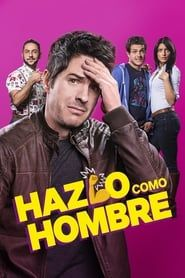Do It Like An Hombre streaming vf