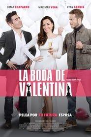 La Boda de Valentina streaming vf