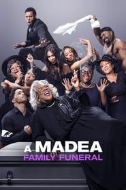 A Madea Family Funeral streaming vf