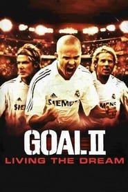 Goal! II: Living the Dream streaming vf