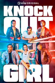 Knock Out Girl streaming vf