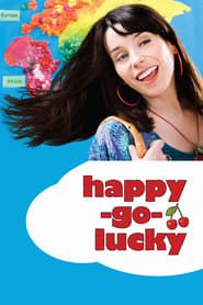 Happy-Go-Lucky streaming vf