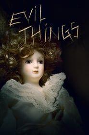 Evil Things streaming vf