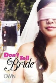 Don't Tell the Bride streaming vf