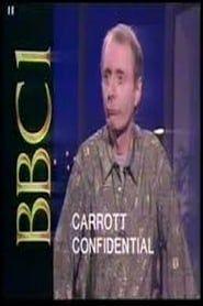Carrott Confidential streaming vf