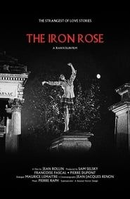 The Iron Rose streaming vf