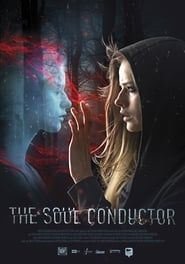 The Soul Conductor streaming vf