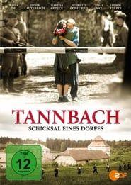 Tannbach – Schicksal eines Dorfes streaming vf
