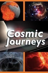 Cosmic Journeys streaming vf