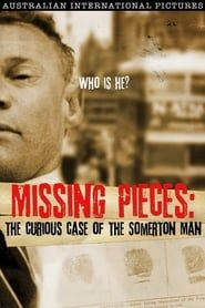 Missing Pieces: The Curious Case of the Somerton Man streaming vf