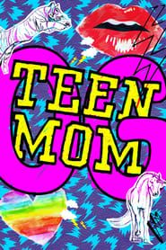 Teen Mom streaming vf
