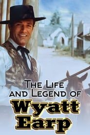 The Life and Legend of Wyatt Earp streaming vf