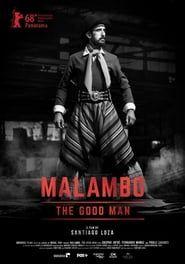 Malambo, The Good Man streaming vf