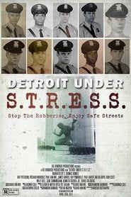 Detroit Under S.T.R.E.S.S. streaming vf