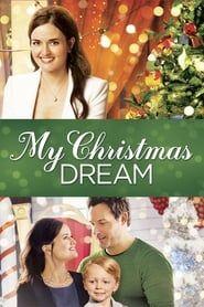 My Christmas Dream streaming vf