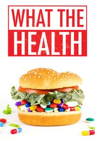 What the Health streaming vf