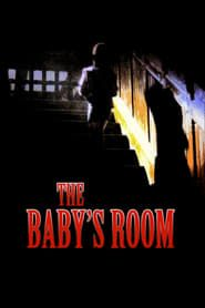 The Baby's Room streaming vf