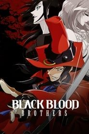Black Blood Brothers streaming vf