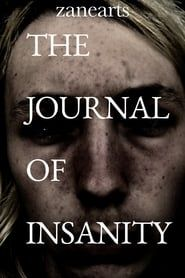 The Journal of Insanity streaming vf