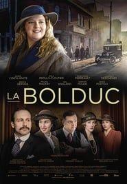 La Bolduc streaming vf