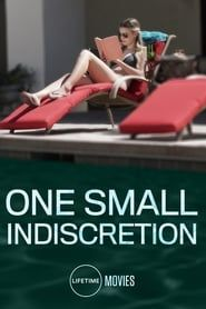 One Small Indiscretion streaming vf