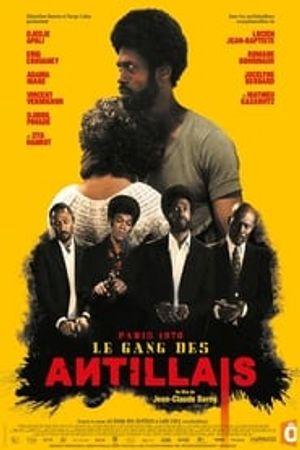 Le Gang des Antillais 2016 film complet