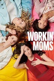 Workin' Moms streaming vf