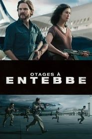Otages à Entebbe  film complet