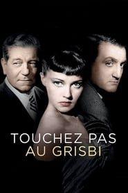 Touchez Pas au Grisbi streaming vf
