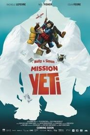 Nelly & Simon:  Mission Yeti streaming vf