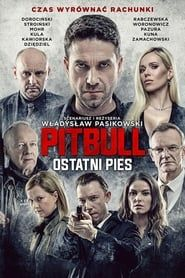 Pitbull. Ostatni pies streaming vf