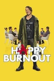Happy Burnout streaming vf