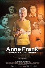 #AnneFrank. Parallel Stories streaming vf