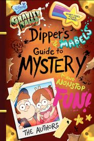 Dipper's Guide to the Unexplained streaming vf