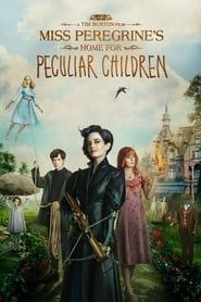 Miss Peregrine's Home for Peculiar Children streaming vf