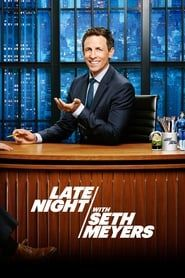 Late Night with Seth Meyers streaming vf