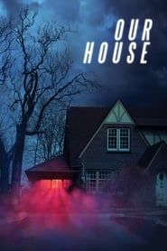 Our House streaming vf
