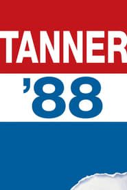 Tanner '88 streaming vf