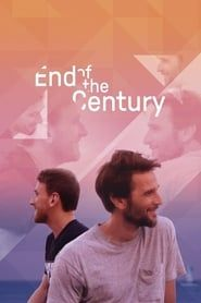 End of the Century streaming vf