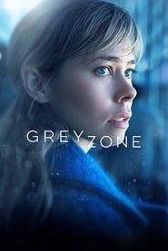 Greyzone streaming vf