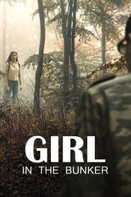 Girl in the Bunker streaming vf