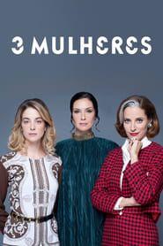 3 Mulheres streaming vf