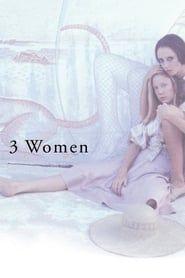 3 Women streaming vf