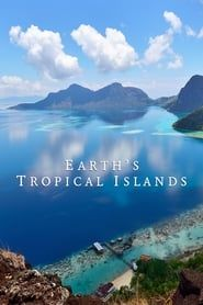 Earth's Tropical Islands streaming vf