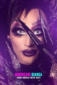 Hurricane Bianca: From Russia with Hate streaming vf