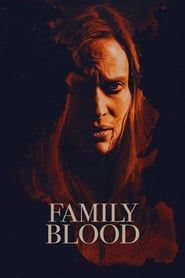Family Blood 2018 streaming vf