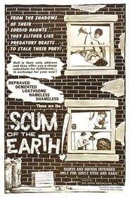 Scum of the Earth! streaming vf