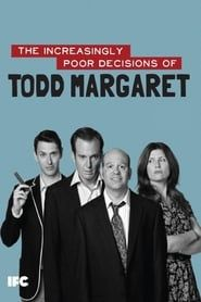 The Increasingly Poor Decisions of Todd Margaret streaming vf