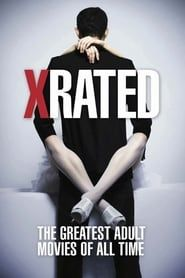 X-Rated: The Greatest Adult Movies of All-Time streaming vf