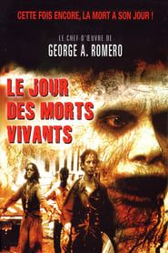 Le Jour des morts-vivants streaming vf